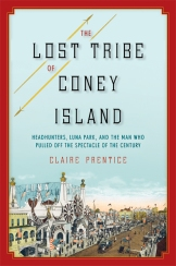 Claire Prentice LOST TRIBE OF CONEY ISLAND